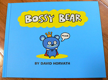 Bossy Bear book by David Horvath
