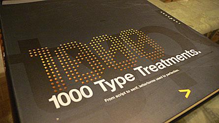 1000 Type Treatments by Wilson Harvey