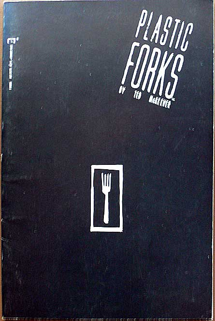 Plastic Forks by Ted McKeever