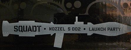 Squadt Launch Party Nozzel specimen 002 by Jamungo, Ferg, 3A Toys